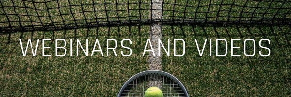 Tennis videos and webinars